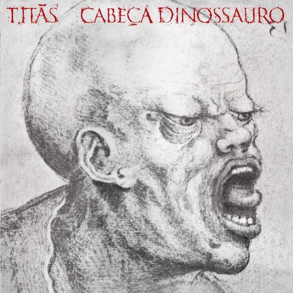 Titãs lançam Cabeça Dinossauro